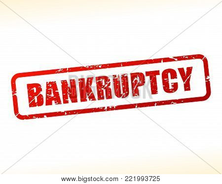 Illustration of bankruptcy text buffered on white background