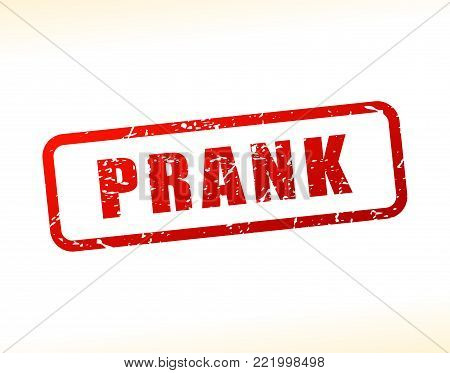 Illustration of prank text buffered on white background