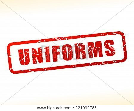 Illustration of uniforms text buffered on white background
