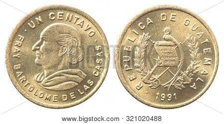 One Guatemalan Centavo With A Portrait Image Of Bartolome De Las Casas Isolated On A White Backgroun