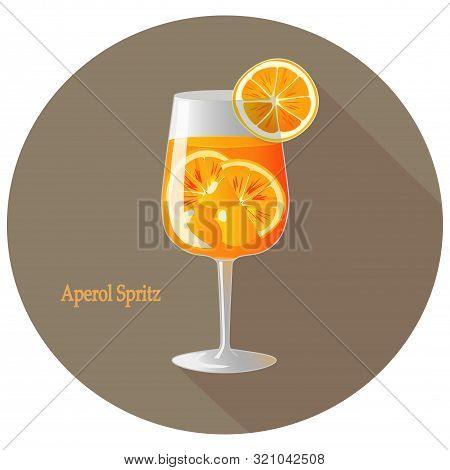 Hand Drawn Vector Illustration Of Aperol Spritz Alcohol Cocktail With A Citrus Orange Slice Decorati