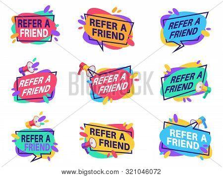 Refer Friend Labels. Referral Program Marketing Badges With Loudspeaker. Friendly Recommendation Vec