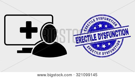 Vector Computer Patient Pictogram And Erectile Dysfunction Seal. Red Round Textured Seal Stamp With