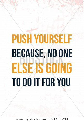 Success Quote. Push Yourself. Workout Poster. Sport Banner Design. Healthy Lifestyle Inspiration