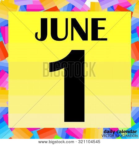 June 1, For Planning Important Day. Banner For Holidays , Particular Days. Vector Illustration