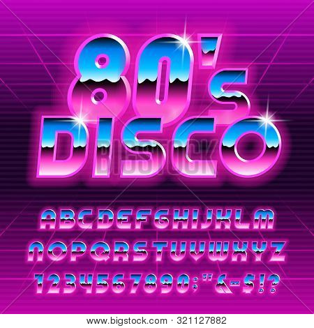 80s Disco Alphabet Font. Glow Letters And Numbers. Stock Vector Typescript For Your Typography In Re