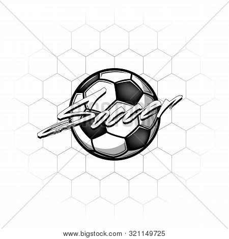 Football Ball With The Inscription Football On The Background Of The Grid. Soccer Logo Design Templa