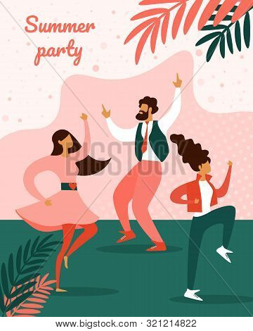 Summer Party Vertical Banner. Diverse Multiracial Man And Woman Characters In Festive Clothes Dancin