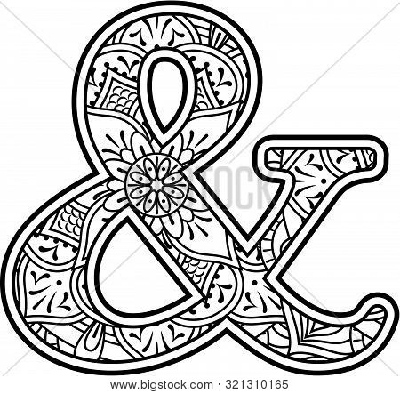 Ampersand Symbol  In Black And White With Doodle Ornaments And Design Elements From Mandala Art Styl