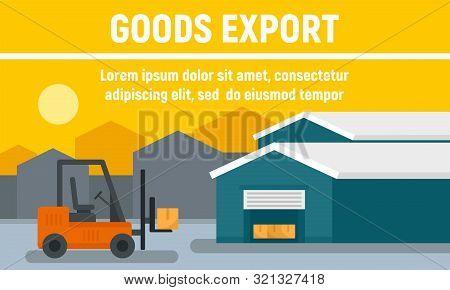 Warehouse Goods Export Concept Banner. Flat Illustration Of Warehouse Goods Export Vector Concept Ba