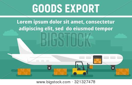 Airplane Goods Export Concept Banner. Flat Illustration Of Airplane Goods Export Vector Concept Bann