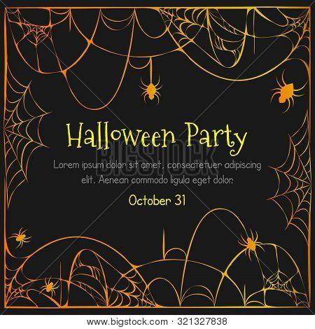 Halloween Orange Black Background With Torn Spider Webs And Hanging Spiders. Halloween Party Celebra