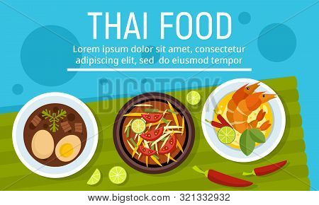 Exotic Tasty Thai Food Concept Banner. Flat Illustration Of Exotic Tasty Thai Food Vector Concept Ba