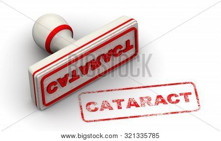 Cataract. Seal And Imprint. The Seal With Red Imprint Cataract On White Surface. Isolated. 3d Illust