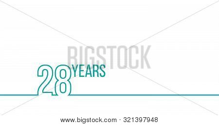 28 Years Anniversary Or Birthday. Linear Outline Graphics. Can Be Used For Printing Materials, Brouc