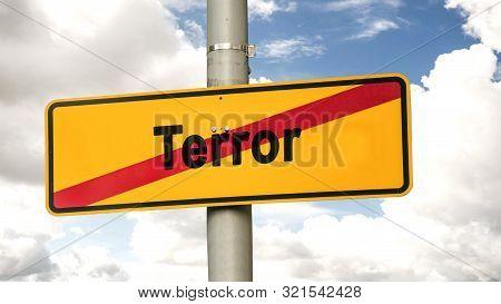 Street Sign To Freedom Versus Terror
