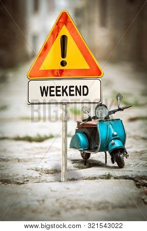 Street Sign To Weekend