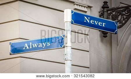 Street Sign Always Versus Never