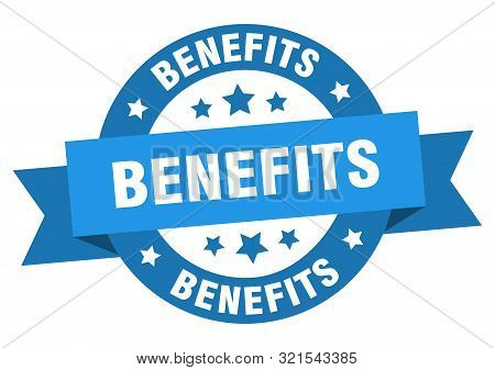 Benefits Ribbon. Benefits Round Blue Sign. Benefits
