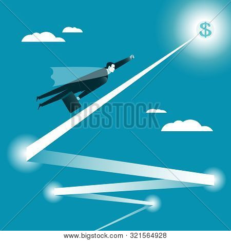 Businessman Flying To The Goal. Businessman In The Mantle As Superman Flies All Higher. Business Con