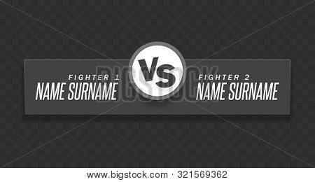 Versus Logo. Vs Vector Letters Illustration. Competition Icon. Fight Symbol. On A Transparent Backgr