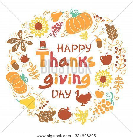 Happy Thanksgiving Day Card. Vector Beautiful Handwritten Illustration Autumn Round Frame With Text