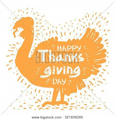 Happy Thanksgiving Day With Turkey Bird Silhouette And Text.