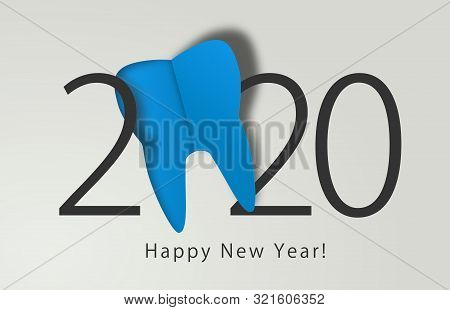 Happy New Year 2020. 2020 With Tooth Sign On Isolated Background