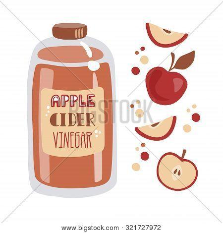 Apple Cider Vinegar. Tall Glass Bottle With Fermented Vinegar, Fresh Sliced Fruits, And Decorative D