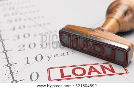 Close Up Of A Rubber Stamp With The Text Loan Over Timeline. Concept Of Term Loan. 3d Illustration