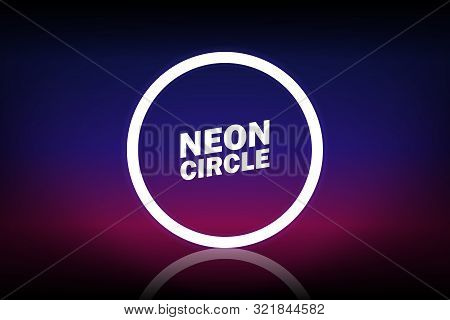 Ultraviolet Neon Glowing Round Circle. Abstract Fashion Background. Colorful Neon Lights, Arch, Pink