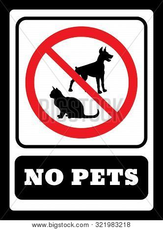 No Pets Sign.pets Are Not Allowed Icon.no Dogs Sign And No Cats Sign Drawing By Illustration
