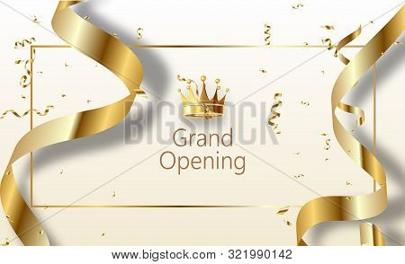 Grand Opening Sparkling Banner. Text Composition With Golden Splashes And Ribbons.gold Sparkles. Ele
