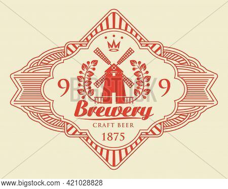 Red Beer Label With Windmill, Laurel Wreath And Inscription Brewery In A Figured Frame Isolated On A