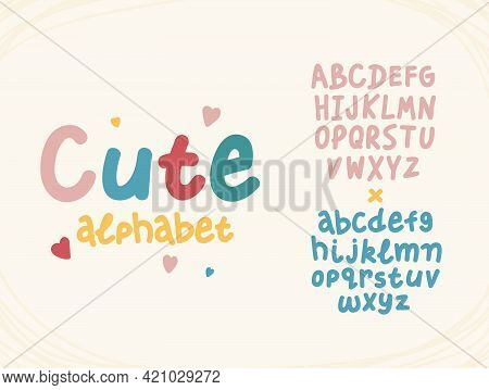 Hand Drawn Cute Letters Funny Alphabet. Cartoon English Abc In Multicolored Typography Style.