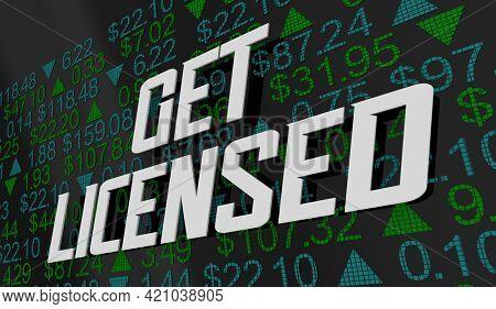 Get Licensed Professional Stock Day Trader Investor Career Job Market Ticker 3d Illustration