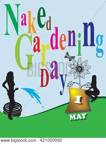 Poster Naked Gardening Day.vector Illustration For A Holiday Date In May