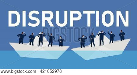 Company Facing Disruption In Business. Disruptive Force Corporate Team Businessmen To Change