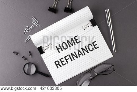 Notebook With Tools And Notes With Text Home Refinance , Business