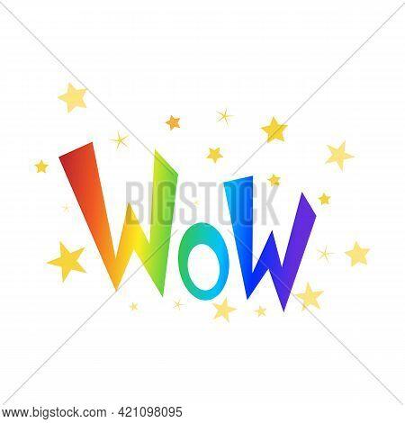 Bright Rainbow Vector Illustration Wow, Logo, Rainbow Logo