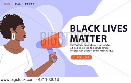 Black Lives Matter Concept Design. Afro-american Woman With Megaphone Protesting About Human Rights