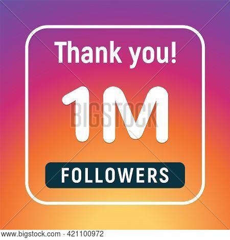Thank You 1 Million Followers Congratulation Subscribe. 1m Like Follow Anniversary