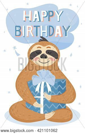 Cute Happy Birthday Card With Sloth. Cute Lazy Sloth With Gift. Vector Illustration.