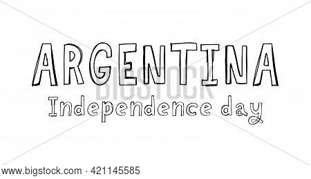 Viva La Independencia Argentina, Long Live Argentina Independence Spanish Text, Argentinian Theme Pa