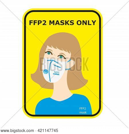 The Girl In The Mask. Face Mask N95. Ffp2 Mask Only. Yellow Background. Sticker, The Announcement Is