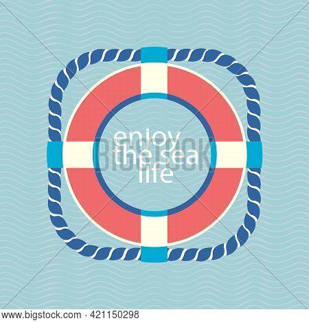 Enjoy Sealife Lettering In Lifebuoy Simple Vector Icon. Blue Ocean Water Wavy Background. Lifesaving