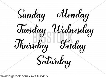 Handwritten Weekday Names . Monday, Tuesday, Wednesday, Thursday, Friday, Sunday And Saturday Callig