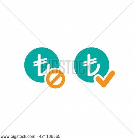 Two Money Icons. Blue Circles With Turkish Lira Signs And Orange Circle With Tick And Crossed Circle