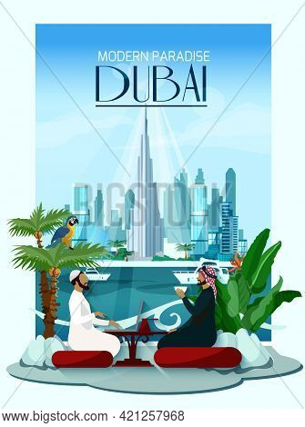 Dubai Poster With Two Arabs Sitting At Table In Front And City Skyscrapers With Burj Khalifa In Cent