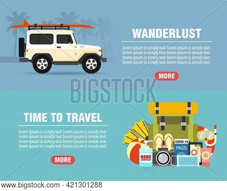Summer Wanderlust Concept Design Flat Banners Set With Suv. Time To Travel. Travel Icon. Safe Journe
